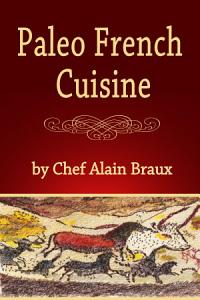 Paleo French Cuisine Book
