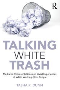 Talking White Trash Book