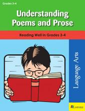 Understanding Poems and Prose: Reading Well in Grades 3-4