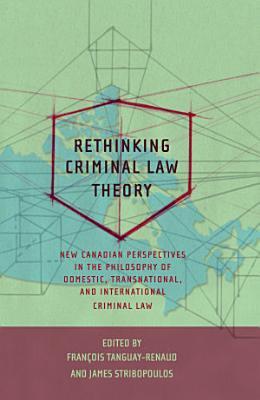 Rethinking Criminal Law Theory