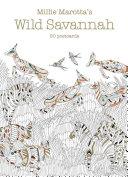 Millie Marotta s Wild Savannah