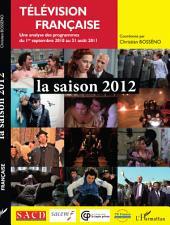 Télévision française la saison 2012: Une analyse des programmes du 1er septembre 2010 au 31 août 2011
