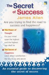 The Secret of Success: JAMES ALLEN