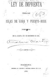 Ley de imprenta para las islas de Cuba y Puerto Rico