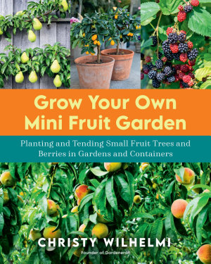 Grow Your Own Mini Fruit Garden PDF