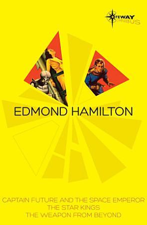 Edmond Hamilton SF Gateway Omnibus PDF