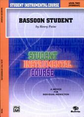Student Instrumental Course: Bassoon Student, Level II