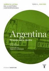 Argentina. Mirando hacia dentro. Tomo 4 (1930-1960)