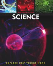 Questions and Answers about: Science