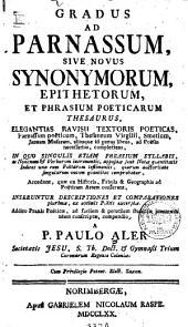 Gradus ad parnassum sive novus synonymorum, epithetorum et phrasium poeticarum thesaurus