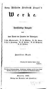 Georg Wilhelm Friedrich Hegel's Vorlesungen über die Philosophie der Religion. Nebst einer Schrift über die Beweise vom Daseyn Gottes