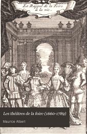 Les théâtres de la foire (1660-1789)
