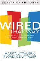Wired That Way Companion Workbook PDF