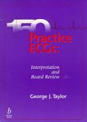 150 Practice ECGs