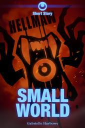 Hellmaw: Small World