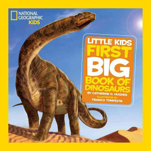 First Big Book of Dinosaurs Book
