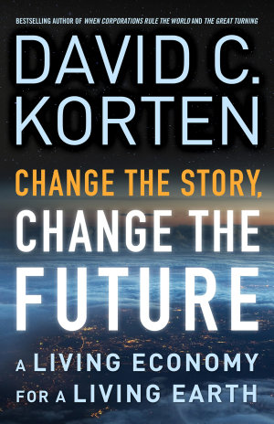 Change the Story  Change the Future