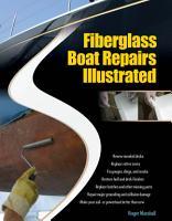 Fiberglass Boat Repairs Illustrated PDF