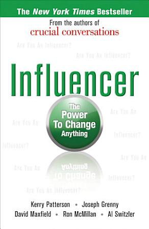 Influencer  The Power to Change Anything  First Edition PDF