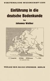 Einführung in die deutsche Bodenkunde
