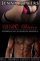 BBC Bistro (Interracial Black MMM / White F Erotic Romance)