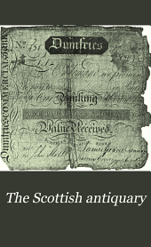 The Scottish Antiquary: Or, Northern Notes & Queries, Volumes 13-14
