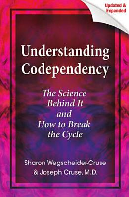Understanding Codependency  Updated and Expanded PDF