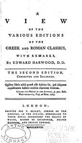 A View of the Various Editions of the Greek and Roman Classics: With Remarks, Part 4