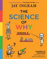 The Science of Why  Volume 4 PDF