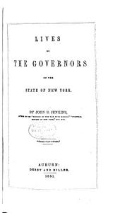 Lives of the Governors of the State of New York