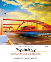 Introduction to Psychology  Gateways to Mind and Behavior PDF