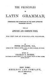 The Principles Of Latin Grammar