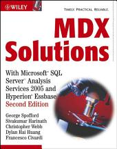 MDX Solutions: With Microsoft SQL Server Analysis Services 2005 and Hyperion Essbase, Edition 2