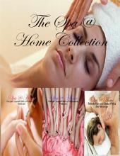The Spa @ Home Collection
