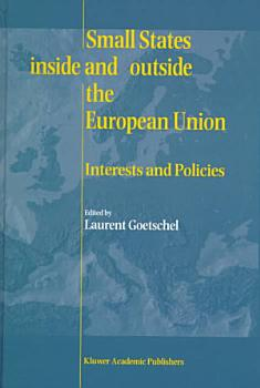 Small States Inside and Outside the European Union PDF