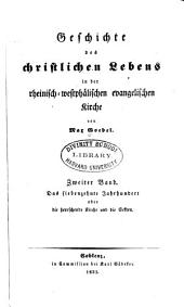 Geschichte des christlichen Lebens in der rheinisch-westphälischen Evangelischen Kirche: Band 2,Teil 1