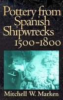 Pottery from Spanish Shipwrecks, 1500-1800