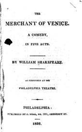 The Merchant of Venice: A Comedy, in Five Acts