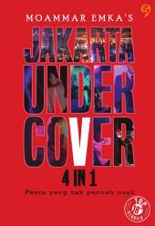 Jakarta Undercover 4 in 1