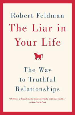 The Liar in Your Life