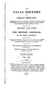 Naval History of Great Britain: Including the History and Lives of the British Admirals, Volume 7