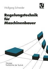 Regelungstechnik für Maschinenbauer: Ausgabe 2