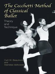 The Cecchetti Method Of Classical Ballet Book PDF
