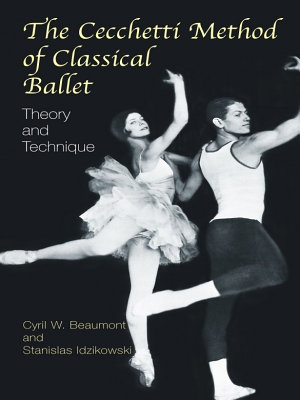 The Cecchetti Method of Classical Ballet