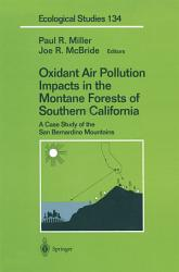 Oxidant Air Pollution Impacts in the Montane Forests of Southern California PDF