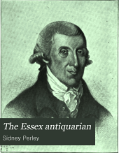 The Essex Antiquarian: Volume 12