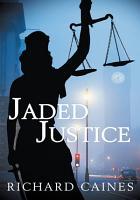 Jaded Justice PDF