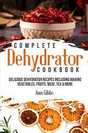 Complete Dehydrator Cookbook PDF