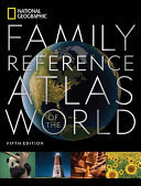 National Geographic Family Reference Atlas 5th Edition Book