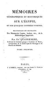 Mémoires géographiques et historiques sur l'Égypte: Volume1